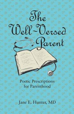 The Well-Versed Parent (Paperback)