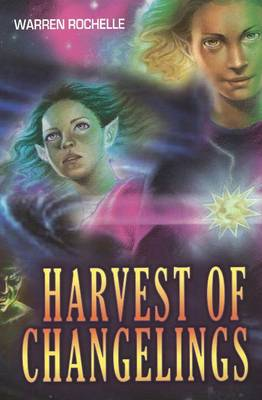 Harvest of Changelings (Paperback)