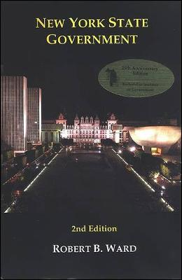 New York State Government: 2nd Edition - Rockefeller Institute Press (Paperback)