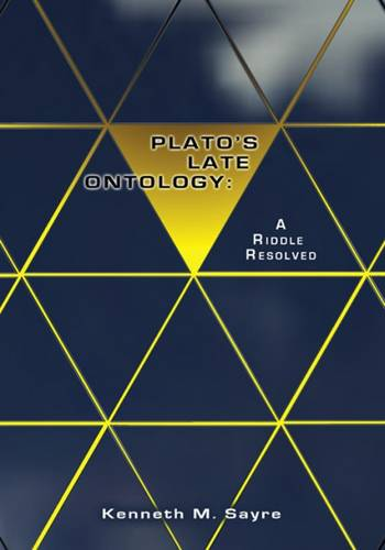 Plato's Late Ontology: A Riddle Resolved (Paperback)
