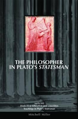 The Philosopher in Plato's Statesman (Paperback)