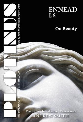 Plotinus Ennead I.6: On Beauty - The Enneads of Plotinus (Paperback)