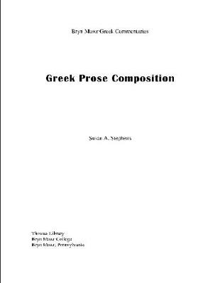 Greek Prose Composition (Paperback)