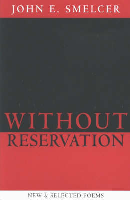 Without Reservation: New & Selected Poems (Paperback)