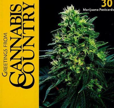 Greetings From Cannabis Country: 30 Marijuana Postcards (Paperback)