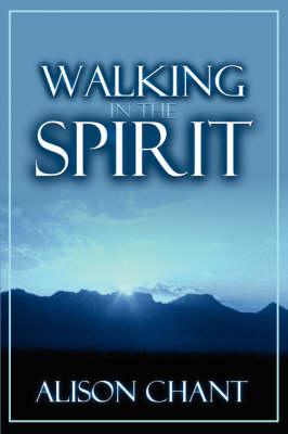 Walking in the Spirit (Paperback)