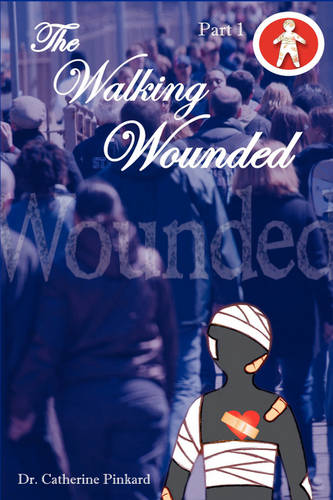 The Walking Wounded (Paperback)