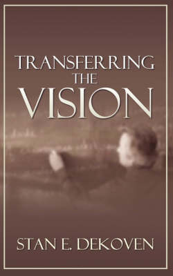 Transferring the Vision (Paperback)