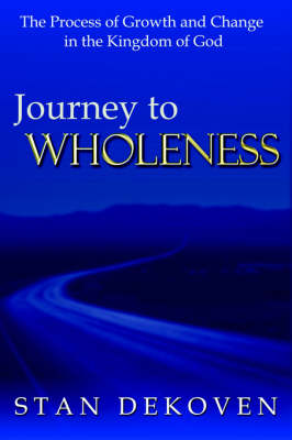 Journey To Wholeness (Paperback)