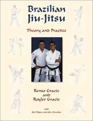 Brazilian Jiu-Jitsu: Theory and Technique (Paperback)