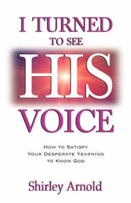 I Turned to See His Voice (Paperback)