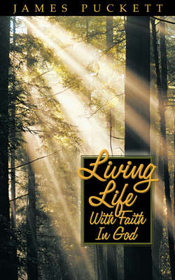 Living Life with Faith in God (Paperback)