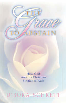 The Grace to Abstain (Paperback)