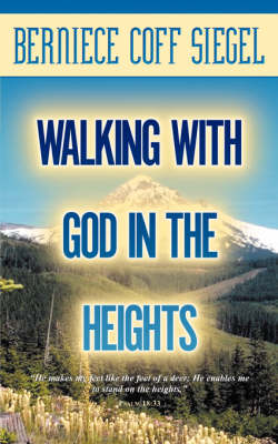 Walking with God in the Heights (Paperback)