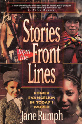 Stories from the Front Lines: Power Evangelism in Today's World (Paperback)