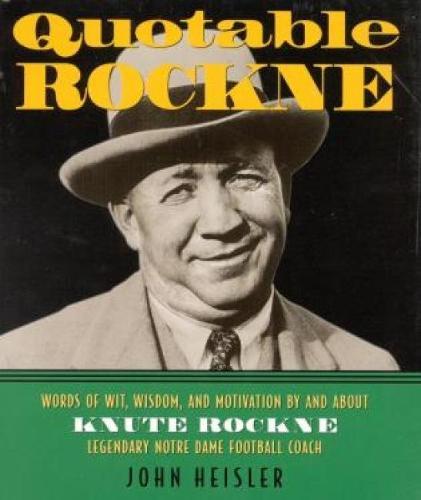 Quotable Rockne (Hardback)