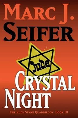 Crystal Night: The Rudy Styne Quadrilogy Book III (Paperback)