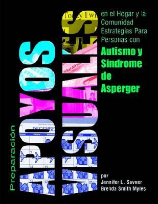 Preparacion De Ayudas Visuales Para Uso En El Hogar Y La Comunidad: Making Visual Supports (Paperback)