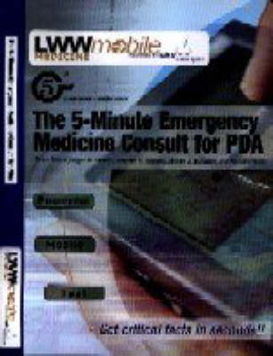 The 5-minute Emergency Medicine Consult for PDA (CD-ROM)