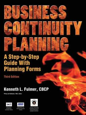 Business Continuity Planning: A Step-by-Step Guide With Planning Forms on CD-ROM, 3rd Edition (Paperback)