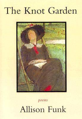 The Knot Garden: Poems (Paperback)