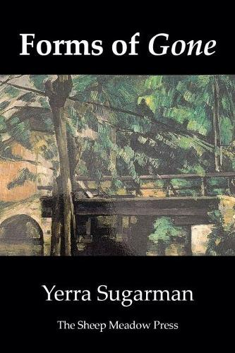 Forms of Gone: Poems (Paperback)