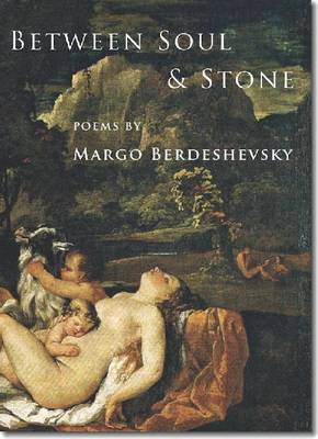 Between Soul and Stone: Poems (Paperback)
