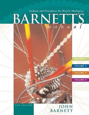 Barnett's Manual: Analysis and Procedures for Bicycle Mechanics (Paperback)