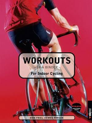 Workouts in a Binder - for Indoor Cycling (Spiral bound)