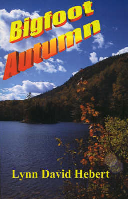 Bigfoot Autumn (Paperback)