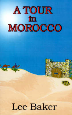 A Tour in Morocco (Paperback)