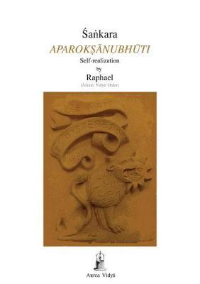 Aparoksanubhuti: Self-Realization - Aurea Vidya Collection 18 (Paperback)