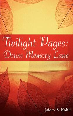 Twilight Pages: Down Memory Lane (Paperback)