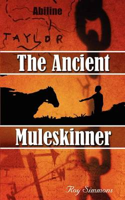 The Ancient Muleskinner (Paperback)