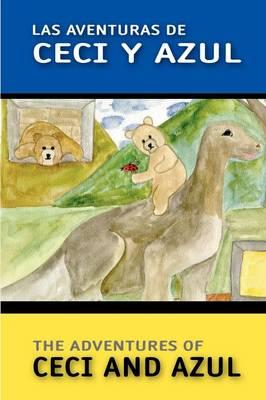 Las Aventuras de Ceci y Azul (Paperback)