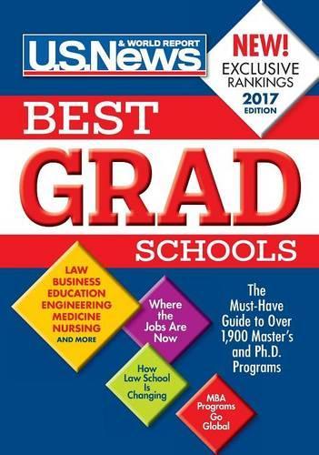 Best Graduate Schools 2017 - Best Graduate Schools (Hardback)