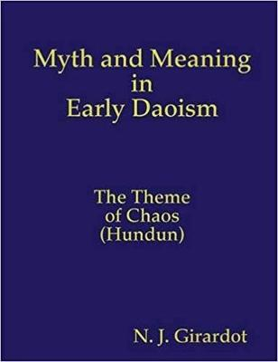 Myth and Meaning in Early Daoism (Paperback)