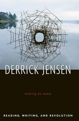Walking on Water: Reading, Writing, and Revolution (Paperback)