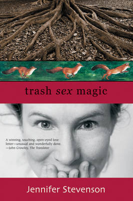 Trash, Sex, Magic (Paperback)