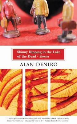 Skinny Dipping in the Lake of the Dead: Stories (Paperback)