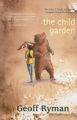 The Child Garden: A Low Comedy (Paperback)