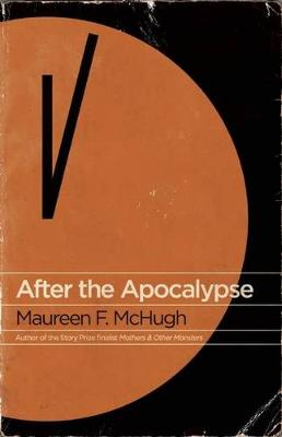After the Apocalypse: Stories (Paperback)