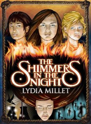 The Shimmers in the Night: A Novel (Hardback)