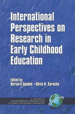 International Perspectives on Research in Early Childhood Education - Contemporary Perspectives in Early Childhood Education (Paperback)