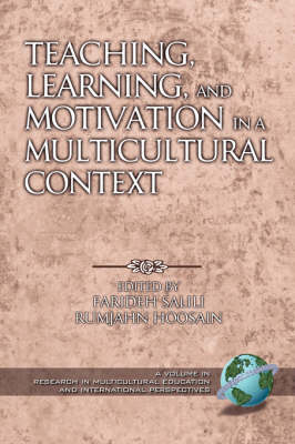Teaching, Learning, and Motivation in a Multicultural Context - Research in Multicultural Education & International Perspectives (Paperback)