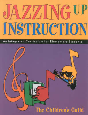 Jazzing Up Instruction: An Integrated Curriculum for Elementary Students