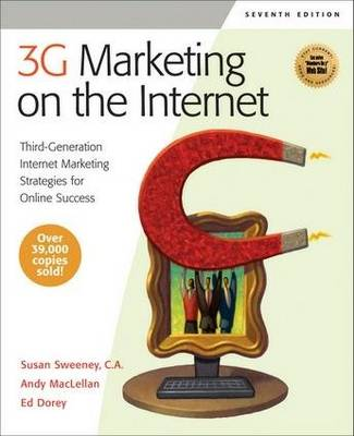 3G Marketing on the Internet: Third-Generation Internet Marketing Strategies for Online Success (Paperback)