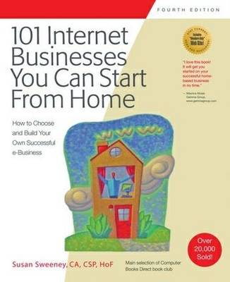 101 Internet Businesses You Can Start from Home (Paperback)