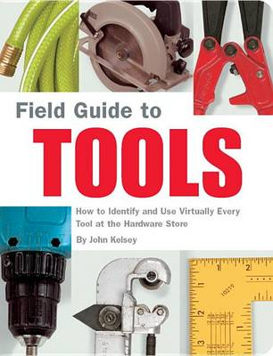 Field Guide To Tools (Paperback)