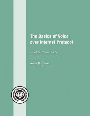 The Basics of Voice Over Internet Protocol (Paperback)